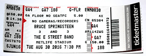 GA ticket, Aug. 30, 2016, Bruce's first 4-hour U.S. show.